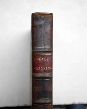BOOKS - Dugdale (Sir William) The History of Imbanking, 1772